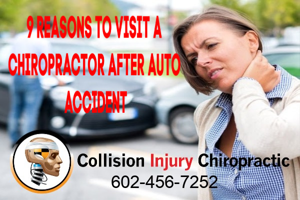 9 Reasons To Visit Phoenix Chiropractor After Auto Accident
