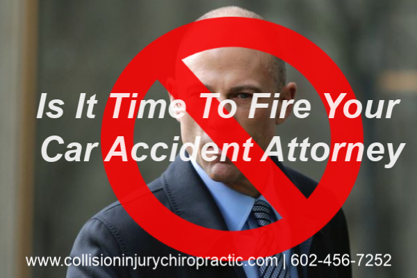 I Think I Need To Fire MY Phoenix Car Accident Attorney!