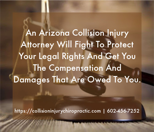 Graphic stating Arizona Collision Injury Attorney Will Fight To Protect Your Legal Rights