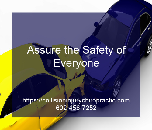 Graphic stating Assure the Safety of Everyone