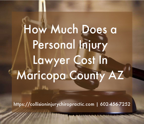 Graphic stating How Much Does a Personal Injury Lawyer Cost In Maricopa County AZ