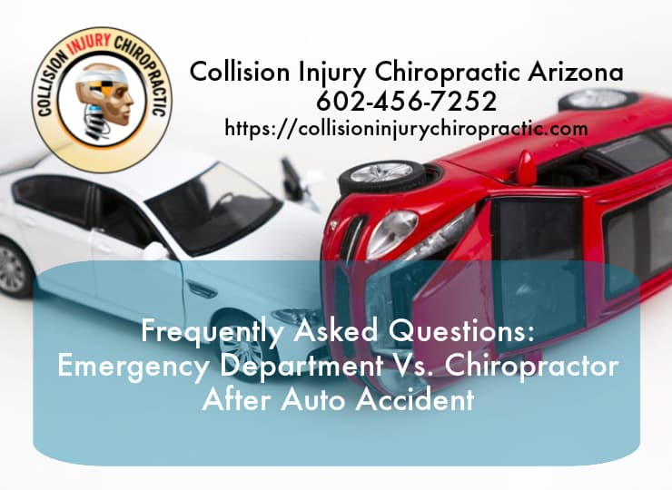 Graphic stating _FAQ_ Emergency Department Vs. Chiropractor After Auto Accident